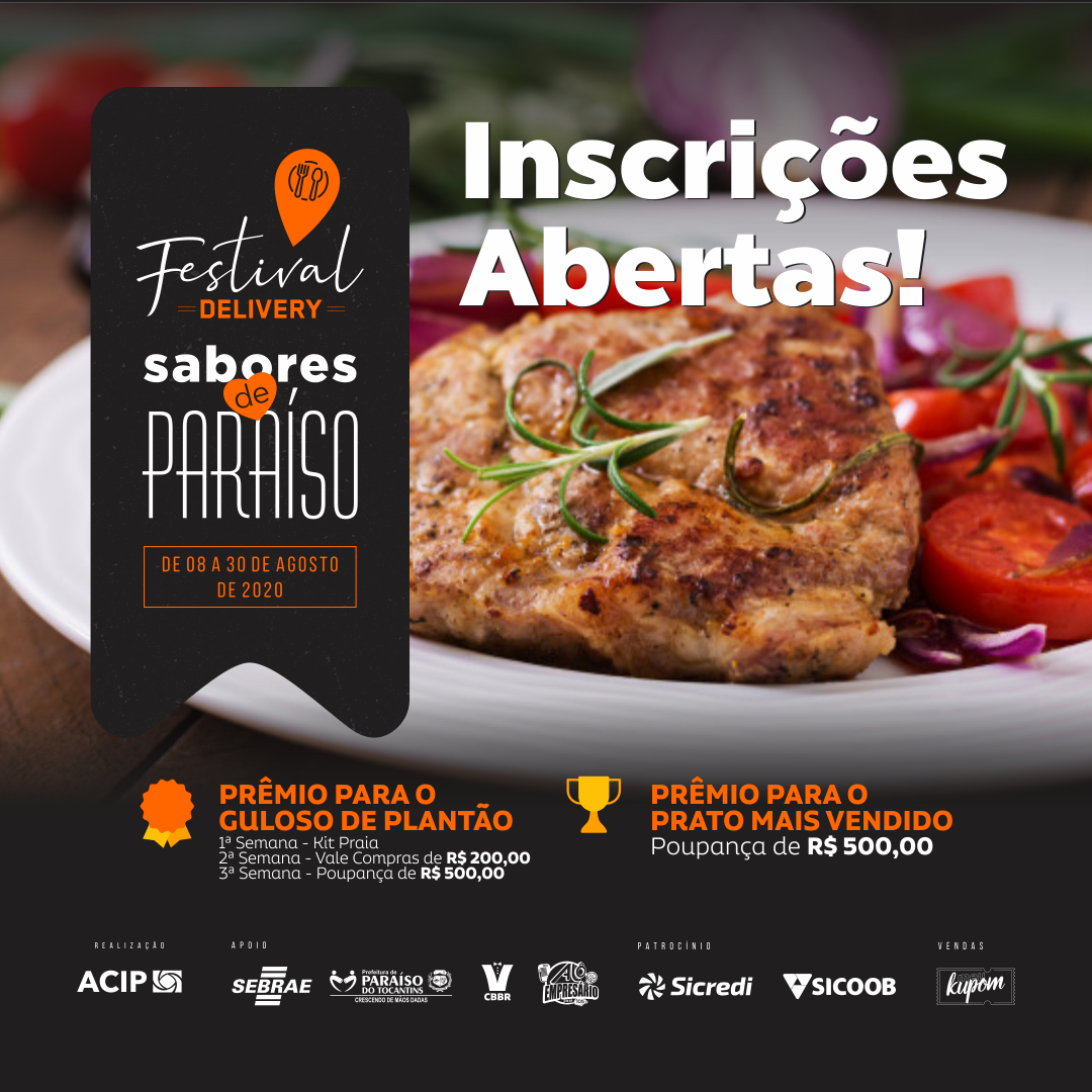 ACIP publica Edital e link para as  inscrições do 1º Festival Gastronômico Sabores de Paraíso