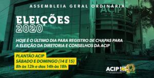 Termina neste domingo o prazo para registro de chapas para Eleição da ACIP