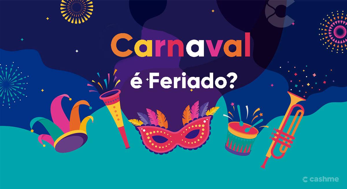 Carnaval é feriado ou ponto facultativo?